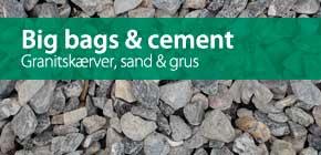 Big bags, sand og grus